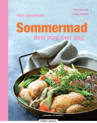 Trine Hahnemann: Sommermad : nem mad hver dag