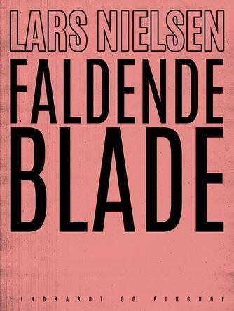 Lars Nielsen (f. 1892): Faldende blade