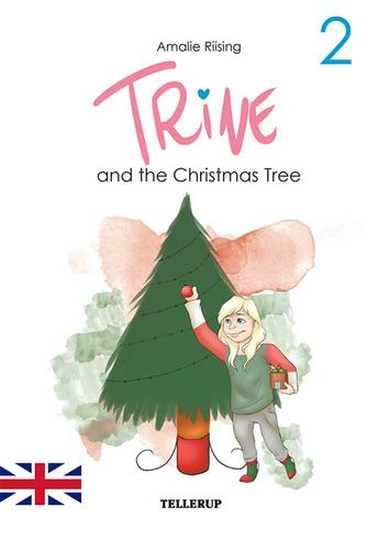 Amalie Riising: Trine and the Christmas tree