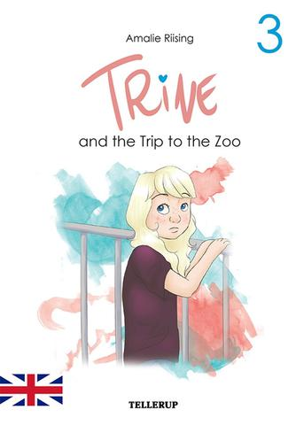 Amalie Riising: Trine and the trip to the zoo