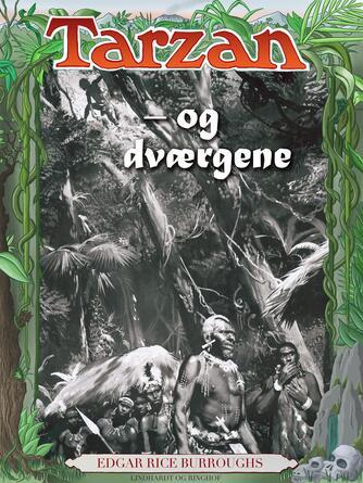 Edgar Rice Burroughs: Tarzan og dværgene