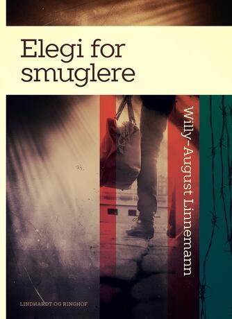 Willy-August Linnemann: Elegi for smuglere