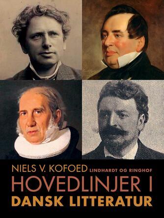 Niels Kofoed (f. 1930): Hovedlinjer i dansk litteratur