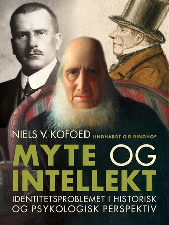 Niels Kofoed (f. 1930): Myte og intellekt : identitetsproblemet i historisk og psykologisk perspektiv