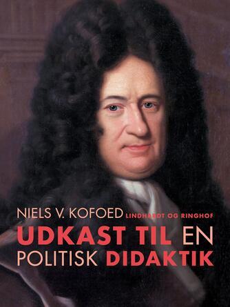 Niels Kofoed (f. 1930): Udkast til en politisk didaktik