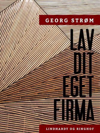 Georg Strøm: Lav dit eget firma