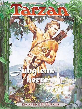 Edgar Rice Burroughs: Tarzan - junglens herre