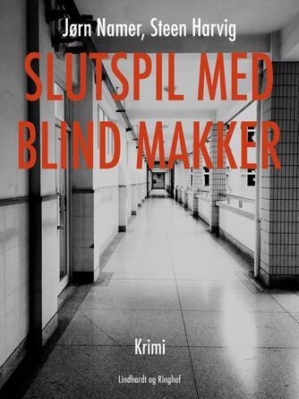 Steen Harvig: Slutspil med blind makker : krimi