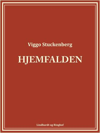 Viggo Stuckenberg: Hjemfalden