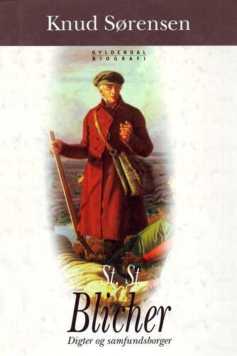 Knud Sørensen (f. 1928-03-10): St. St. Blicher : digter og samfundsborger : bibliografi