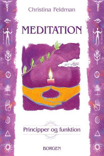 Christina Feldman: Meditation : principper og funktion