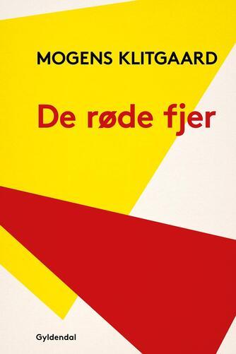 Mogens Klitgaard (f. 1906): De røde fjer