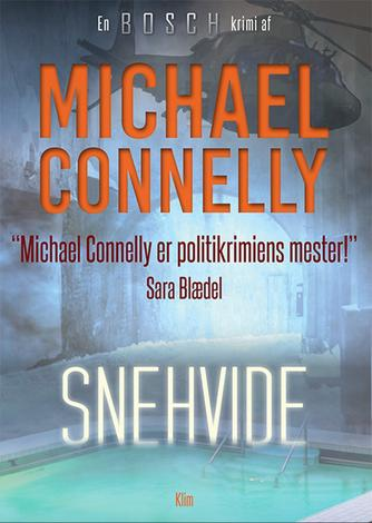 Michael Connelly: Snehvide