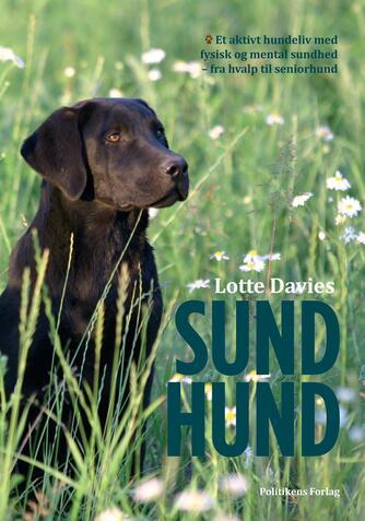Lotte Davies: Sund hund