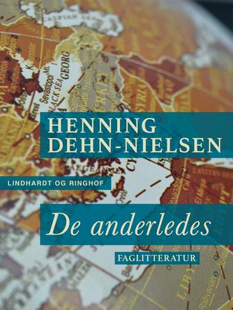 Henning Dehn-Nielsen: De anderledes