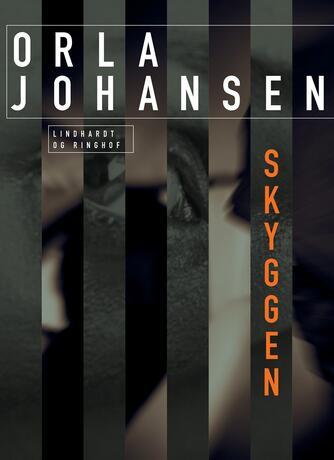 Orla Johansen (f. 1912): Skyggen