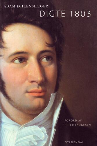 Adam Oehlenschläger: Digte 1803