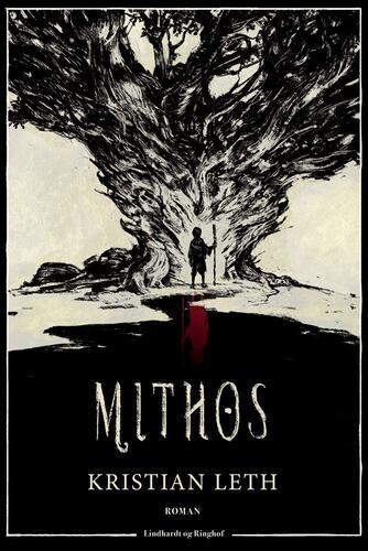 Kristian Leth (f. 1980): Mithos : roman