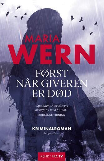 Anna Jansson: Først når giveren er død : kriminalroman