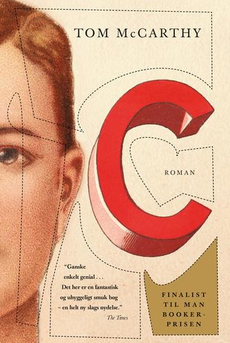 Tom McCarthy (f. 1969): C : roman