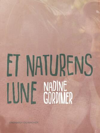 Nadine Gordimer: Et naturens lune