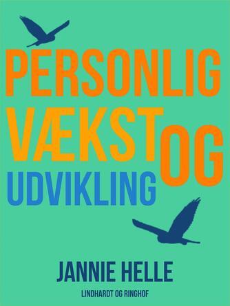 Jannie Helle: Personlig vækst og udvikling
