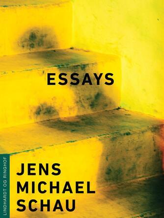 Jens Michael Schau: Essays