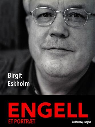 Birgit Eskholm: Engell - et portræt