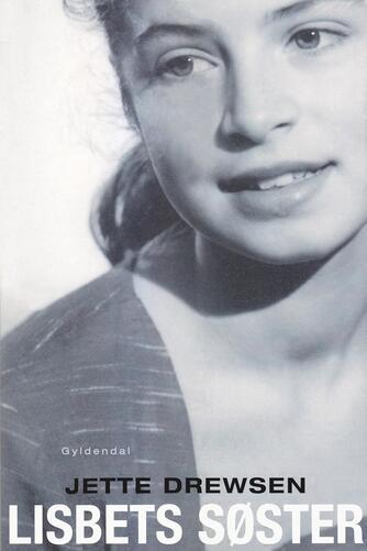 Jette Drewsen: Lisbets søster
