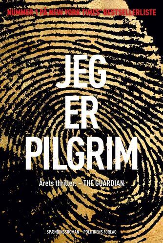 Terry Hayes: Jeg er pilgrim : spændingsroman