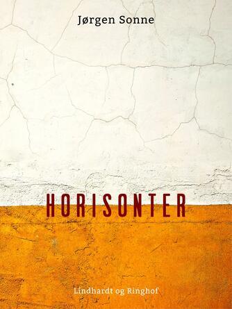 Jørgen Sonne (f. 1925): Horisonter