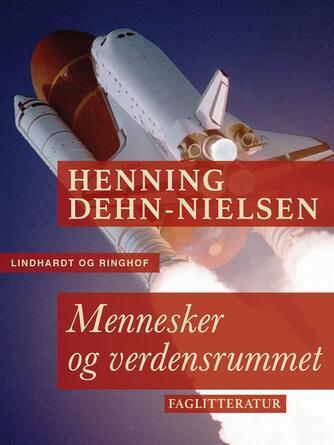 Henning Dehn-Nielsen: Mennesker og verdensrummet