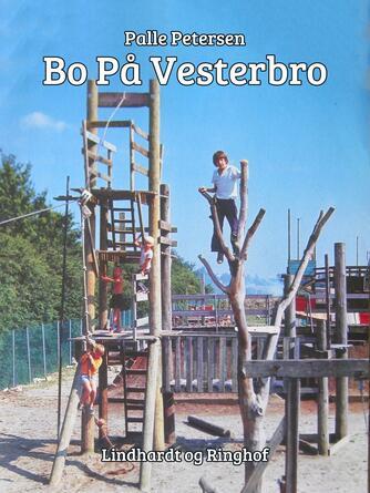 Palle Petersen (f. 1943): Bo på Vesterbro