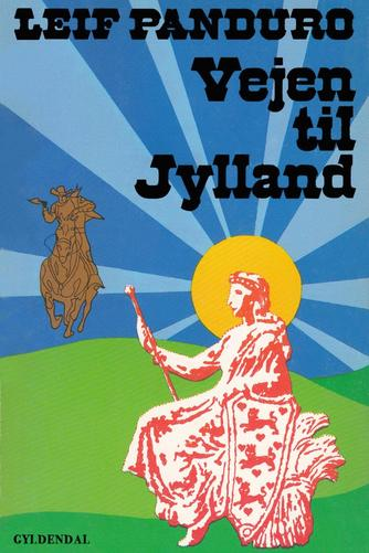 Leif Panduro: Vejen til Jylland
