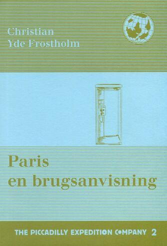 Christian Yde Frostholm: Paris en brugsanvisning