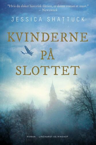 Jessica Shattuck: Kvinderne på slottet : roman