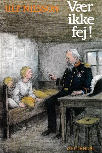 Ulf Nilsson (f. 1948): Vær ikke fej!