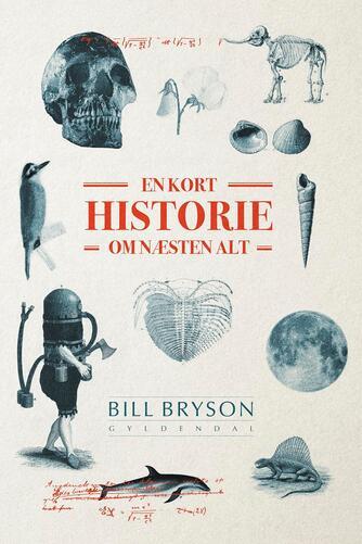 Bill Bryson: En kort historie om næsten alt