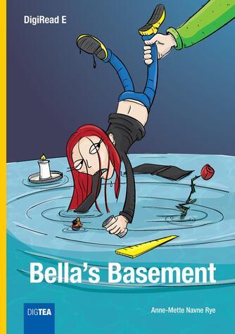 Anne-Mette Navne Rye: Bella's basement