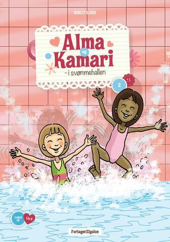 Birgit Lund (f. 1948): Alma og Kamari - i svømmehallen