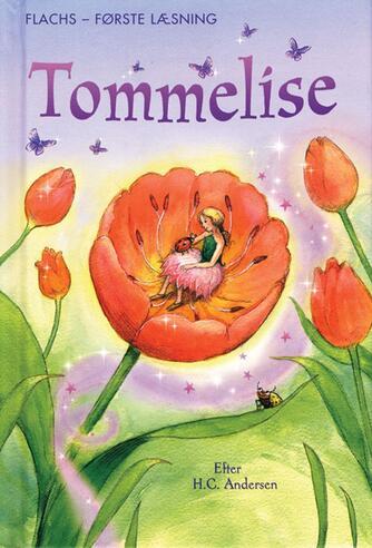 Susanna Davidson: Tommelise : efter et eventyr af H.C. Andersen