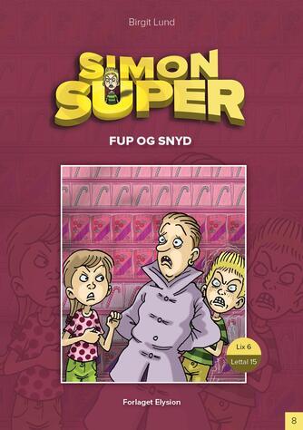 Birgit Lund (f. 1948): Fup og snyd