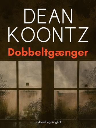 Dean R. Koontz: Dobbeltgænger