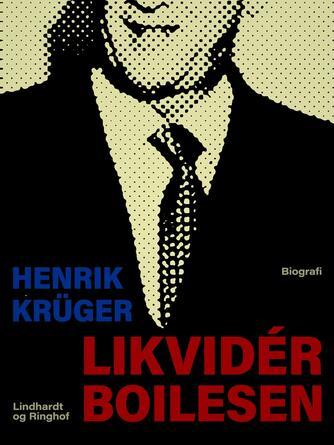 Henrik Krüger: Likvidér Boilesen