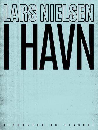 Lars Nielsen (f. 1892): I havn