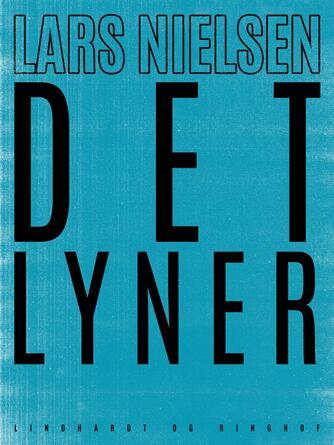 Lars Nielsen (f. 1892): Det lyner