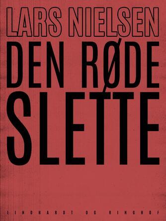 Lars Nielsen (f. 1892): Den røde slette