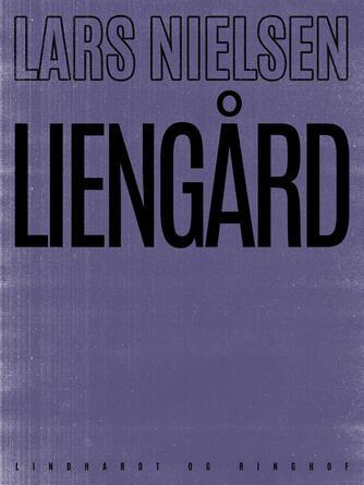 Lars Nielsen (f. 1892): Liengård