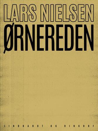 Lars Nielsen (f. 1892): Ørnereden