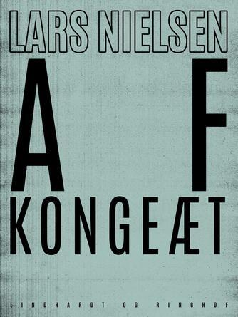 Lars Nielsen (f. 1892): Af kongeæt